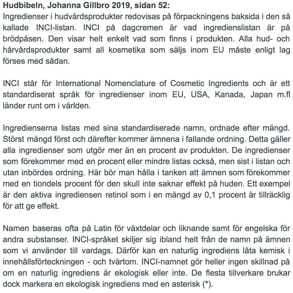 Inci - innehållsförteckning på hudvårdsprodukter - text kopierad i hudbibeln Johanna Gillbro 2019